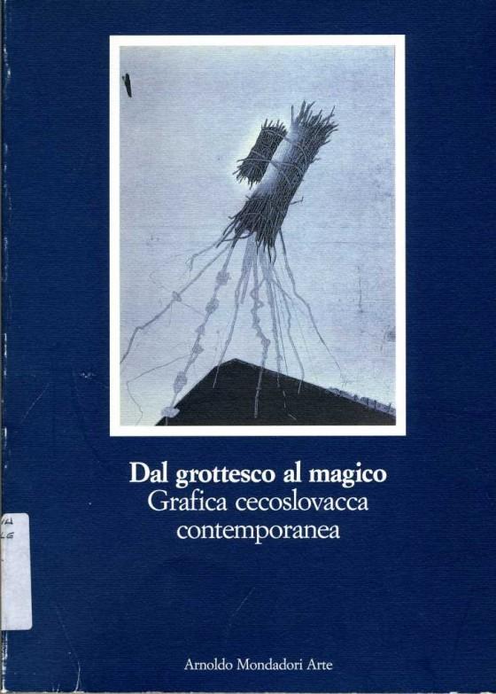 1991 Dal grottesco al magico