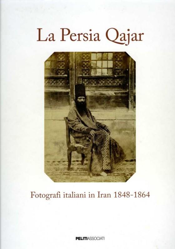 2010 La Persia Qajar