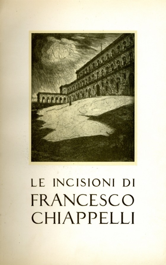1949 Le incisioni di Francesco Chiappelli