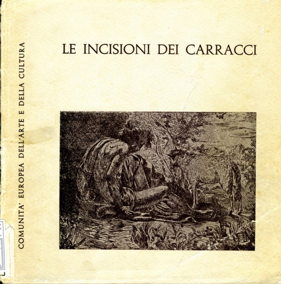 1965 Le incisioni dei Carracci