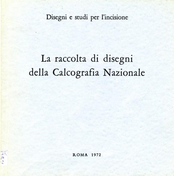 1972 Raccolta di disegni della Calcografia Nazionale