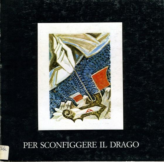 1981 Per sconfiggere il drago