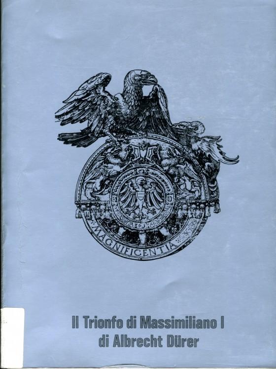 1988 Il trionfo di Massimiliano I