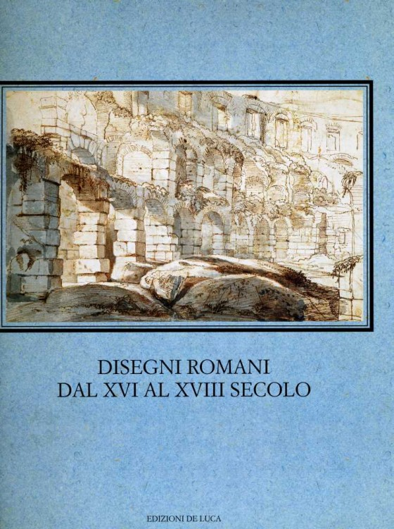 1995 Disegni romani dal XVI al XVIII secolo