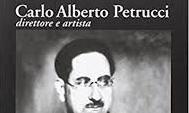 Carlo Alberto Petrucci direttore e artista