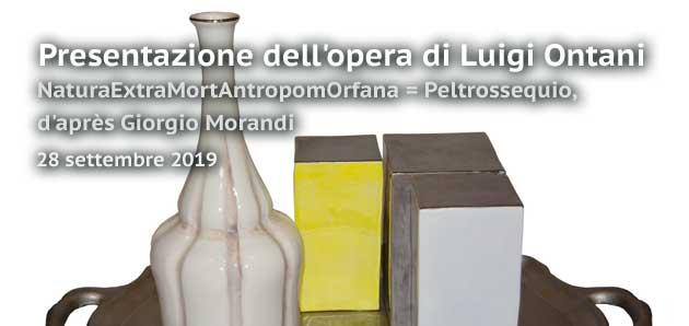 NaturaExtraMortAntropomOrfana = Peltrossequio, d'après Giorgio Morandi