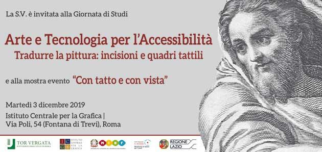 Arte e Tecnologia per l'Accessibilità. Tradurre la pittura: incisioni e quadri tattili. Giornata di studi
